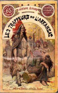 Les trappeurs de l'Arkansas/ Gustave Aimard. - Paris : A. Fayard, [1908]. - 1 vol. (408 p.) : couv. ill. en coul. ; 19 cm. - (Œuvres de Gustave Aimard ; 1)